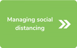 Button to go to Managing social distancing page