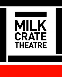 Milk Crate Theatre